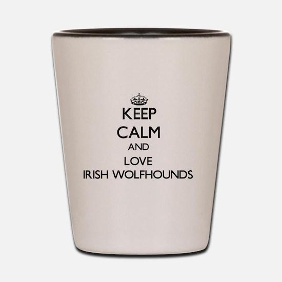 Keep calm and love Irish Wolfhounds Shot Glass