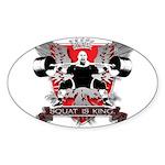 SQUAT IS KING Oval Sticker