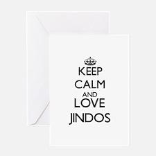 Keep calm and love Jindos Greeting Cards