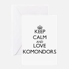 Keep calm and love Komondors Greeting Cards