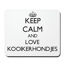 Keep calm and love Kooikerhondjes Mousepad