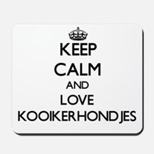 Keep calm and love Kooikerhondjes Mousepad