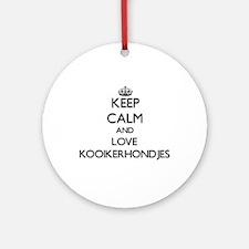 Keep calm and love Kooikerhondjes Ornament (Round)