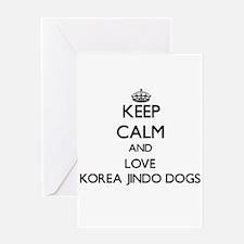 Keep calm and love Korea Jindo Dogs Greeting Cards