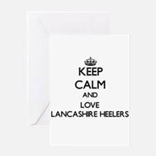 Keep calm and love Lancashire Heele Greeting Cards