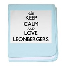 Keep calm and love Leonbergers baby blanket