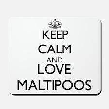 Keep calm and love Maltipoos Mousepad