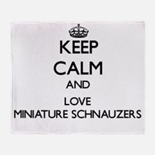 Keep calm and love Miniature Schnauz Throw Blanket