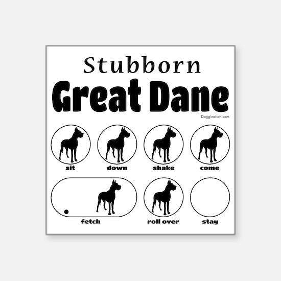 """Stubborn Dane v2 Square Sticker 3"""" x 3"""""""