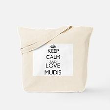 Keep calm and love Mudis Tote Bag