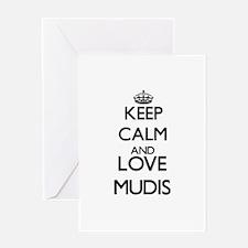Keep calm and love Mudis Greeting Cards