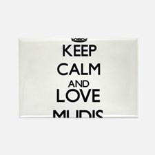 Keep calm and love Mudis Magnets