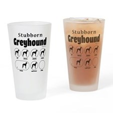 Stubborn Greyhound v2 Drinking Glass