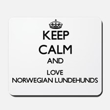Keep calm and love Norwegian Lundehunds Mousepad