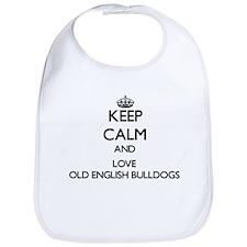 Keep calm and love Old English Bulldogs Bib