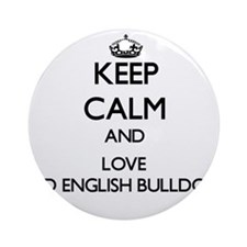 Keep calm and love Old English Bu Ornament (Round)