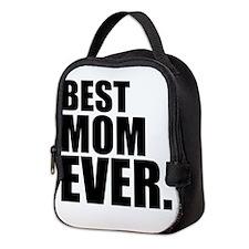 Best Mom Ever. Neoprene Lunch Bag