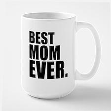 Best Mom Ever. Mugs