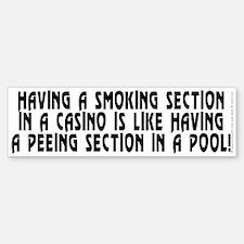 Smoking section...casino - Bumper Bumper Sticker