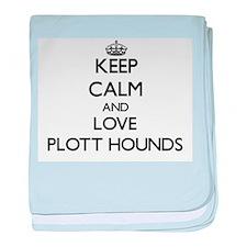 Keep calm and love Plott Hounds baby blanket