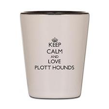 Keep calm and love Plott Hounds Shot Glass