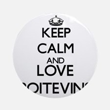 Keep calm and love Poitevins Ornament (Round)