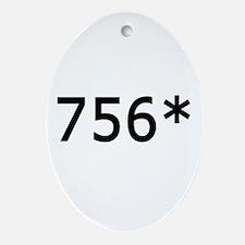 756 Asterisk Home Run Record Oval Ornament