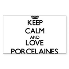 Keep calm and love Porcelaines Decal