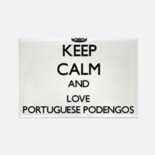 Keep calm and love Portuguese Podengos Magnets