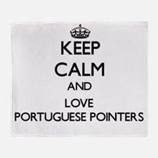 Keep calm and love Portuguese Pointe Throw Blanket
