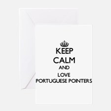 Keep calm and love Portuguese Point Greeting Cards
