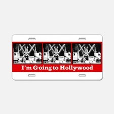 I'm Going to Hollywood! Aluminum License Plate