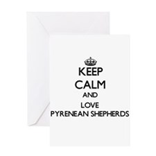 Keep calm and love Pyrenean Shepher Greeting Cards