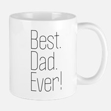 Best Dad Ever! Mugs