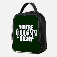 Goddamn Right Neoprene Lunch Bag