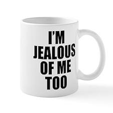 I'M JEALOUS OF ME TOO Mugs