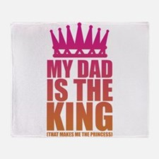 My Dad Is The King That Makes Me The Princess Thro