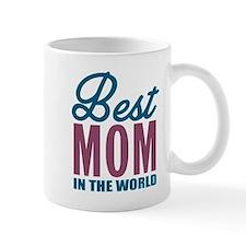 Best Mom In The World Mugs