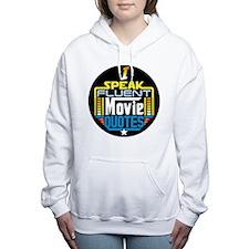 I Speak Fluent Movie Quo Women's Hooded Sweatshirt