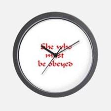 she must be obeyed Wall Clock