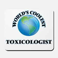 Toxicologist Mousepad