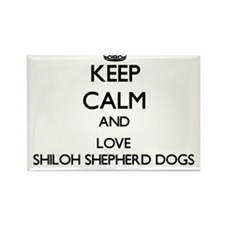 Keep calm and love Shiloh Shepherd Dogs Magnets