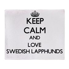 Keep calm and love Swedish Lapphunds Throw Blanket