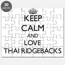 Keep calm and love Thai Ridgebacks Puzzle