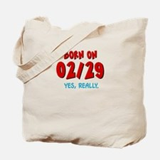 Born On 02/29 Tote Bag