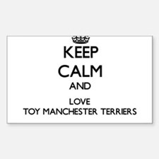 Keep calm and love Toy Manchester Terriers Decal
