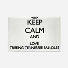 Keep calm and love Treeing Tennessee Brind Magnets