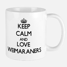 Keep calm and love Weimaraners Mugs