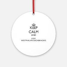 Keep calm and love Westphalian Da Ornament (Round)
