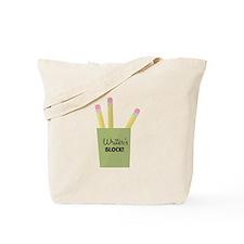 Writer's Block! Tote Bag